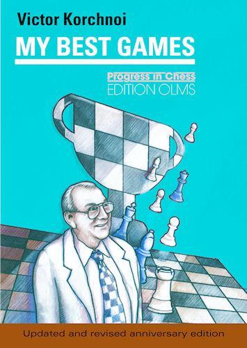Korchnoi: My best games