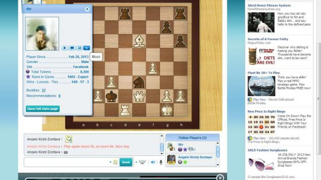 I felt I was playing bad, fired up facebook chess and beat a chess expert :)