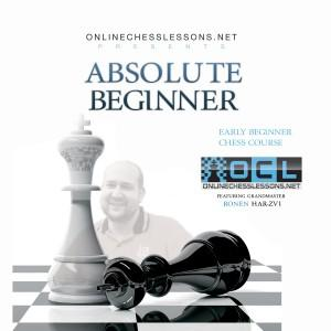 Absolute Beginner Chess Course – GM Ronen Har-Zvi