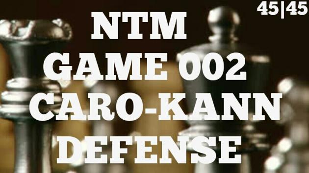 Chess Novice to Master Game 002 - Caro-Kann