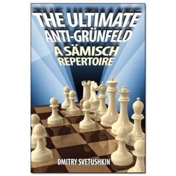 Book Review: The Ultimate Anti-Grunfeld by Dmitry Svetushkin