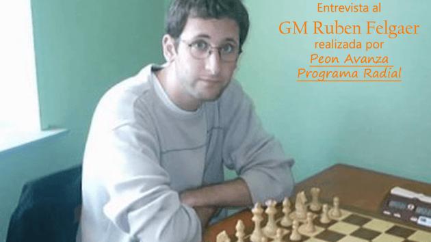 GM Ruben Felgaer Entrevista