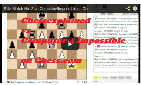 Man vs Machine again - Blitz Match #2 vs Chess.com Computer4Impossible