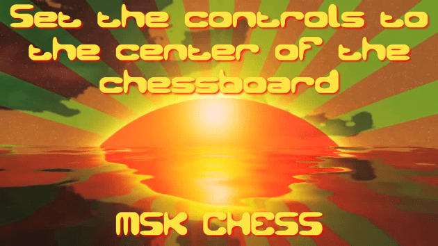 Set the controls to the centre of the chess board