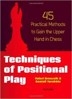 Techniques of Positional Play: Technique No. 1