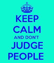 don't judge!.........