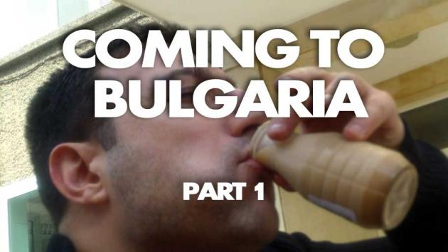 Coming to Bulgaria: My Vacation and Travel Adventures
