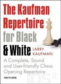 The Kaufman Repertoire for B&W: The Chigorin Defense