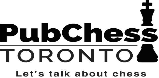 Pub Chess Toronto - Toronto's new night out!