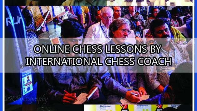Professional chess coach offering Online lessons