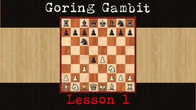 Goring Gambit lesson 1