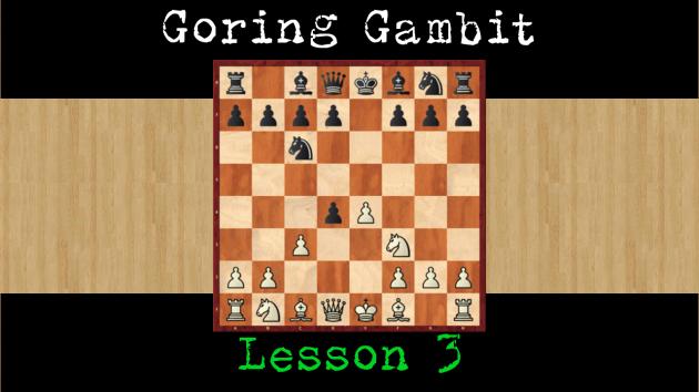 Goring Gambit lesson 3