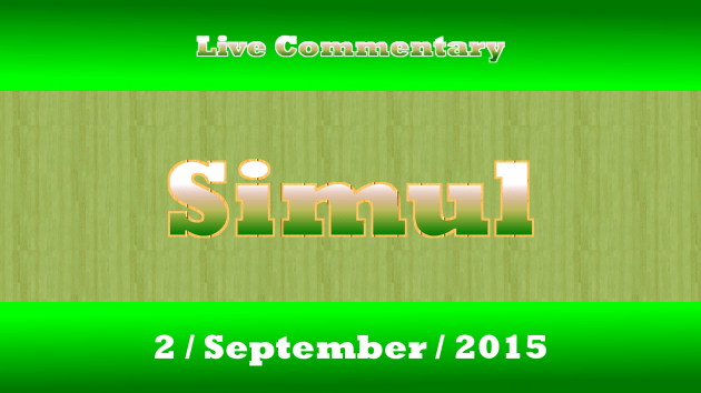 Simul Live Commentary 2 September