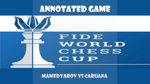 Fide World Cup 2015, Mamedyarov - Caruana