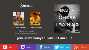 Daily Chess Training Broadcast Iive on Twitch everyday 10am