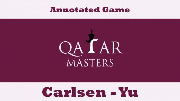 Qatar Masters Open: Carlsen vs Yu