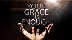 Your Grace Is Enough :)