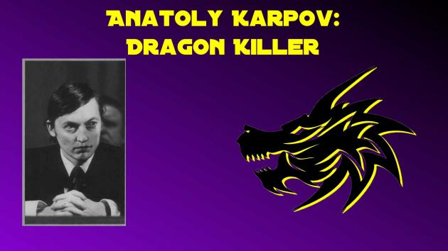 Anatoly Karpov: Dragon Killer, Game 1