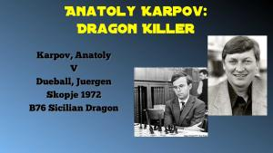 Anatoly Karpov Dragon Killer, Game 4