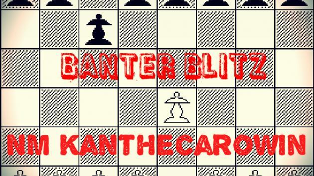 Banter Blitz #10 & 11