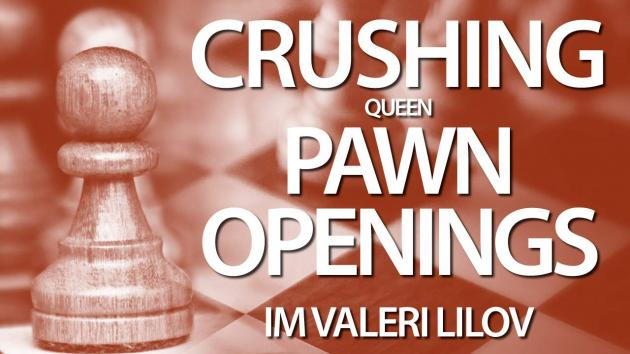 Crushing Queen Pawn Openings