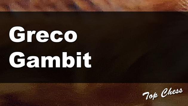 BCOS 9 (Greco Gambit)