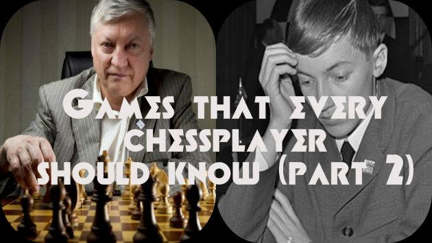 Games That Every Chessplayer Should Know (part 2)