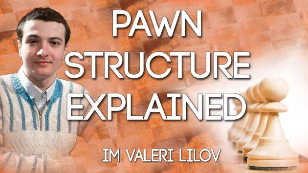 Pawn Structure Explained for Club Players