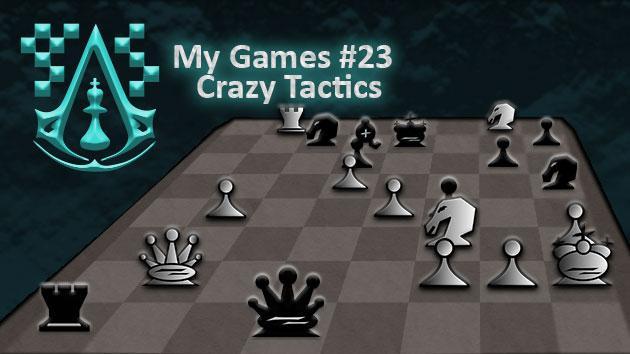 My Games #23: Crazy Tactics