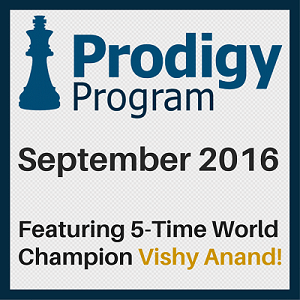 Learn From Vishy Anand in September 2016 Prodigy Program!