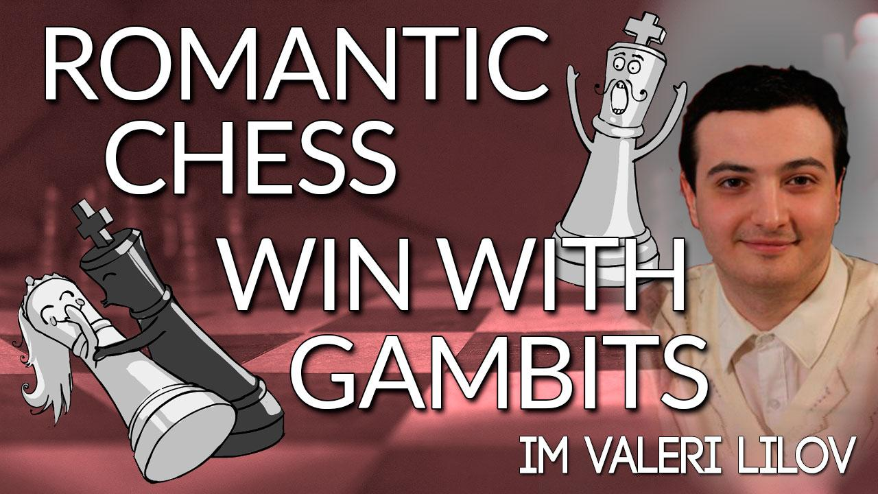 Romantic Chess – Win with Gambits!