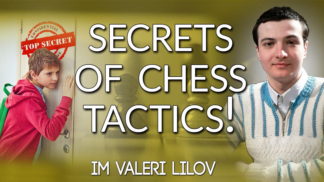 Secrets of Chess Tactics