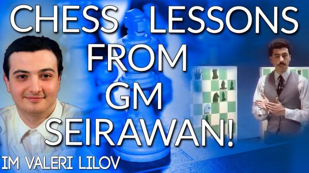 Chess Lessons from GM Yasser Seirawan!