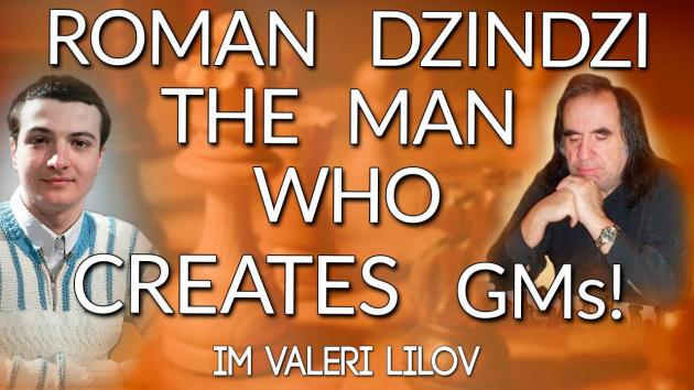 Roman Dzindzichashvili - The Man Who CREATES GMs!