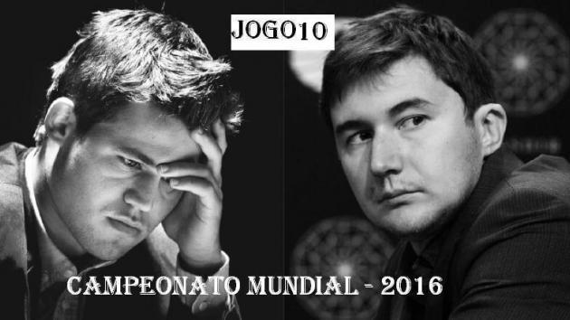 Carllsen - Karjakin - JOGO 10 - Mundial de 2016