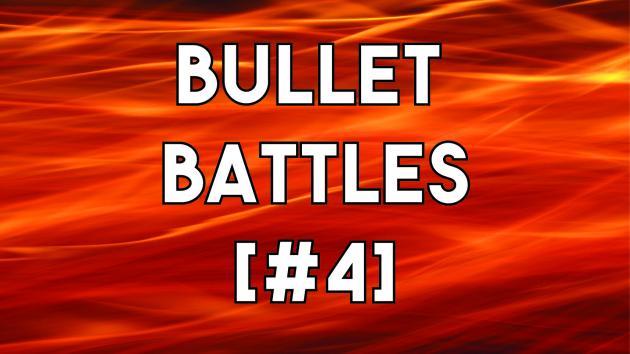 Bullet Battles [4] | SnatchPato