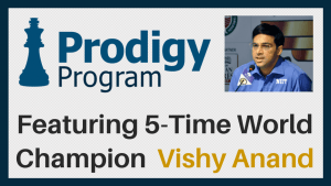 New January 2017 Prodigy Program with Vishy Anand - Sign Up Today!