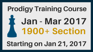 1900+ Prodigy Training Course by Chess University: Jan-March 2017