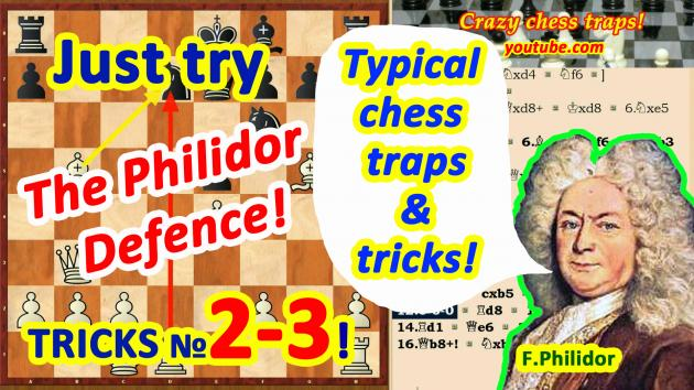 Typical chess traps and tricks in the Philidor Defense!
