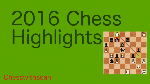 Chess highlights of 2016