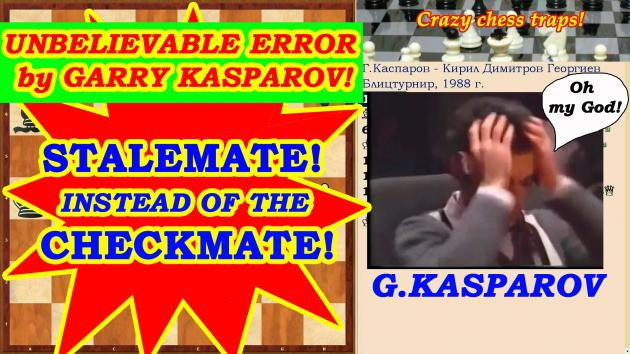 The Greatest Chess Blunder! Kasparov has put stalemate instead of the checkmate!