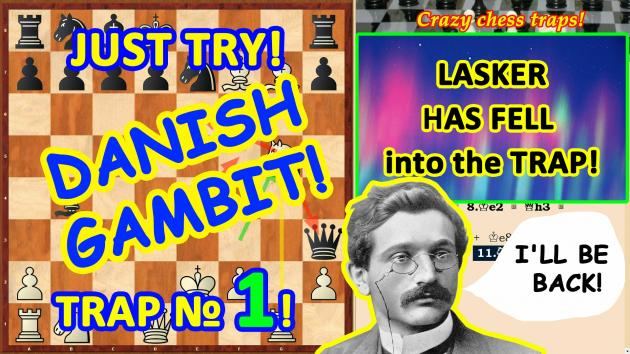 Lasker was trapped in the chess opening Danish gambit! Chess blunder!