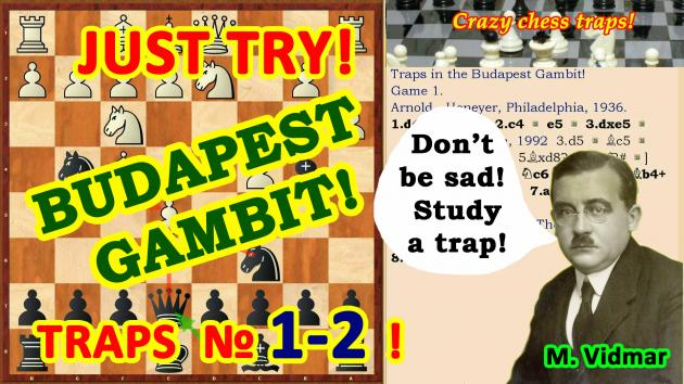The most famous chess traps for Black in the opening Budapest Gambit!
