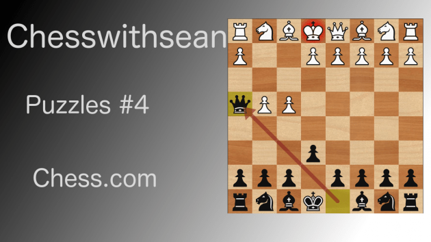 Chess Puzzles #4!