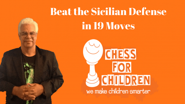 Beat the Sicilian in 19 moves