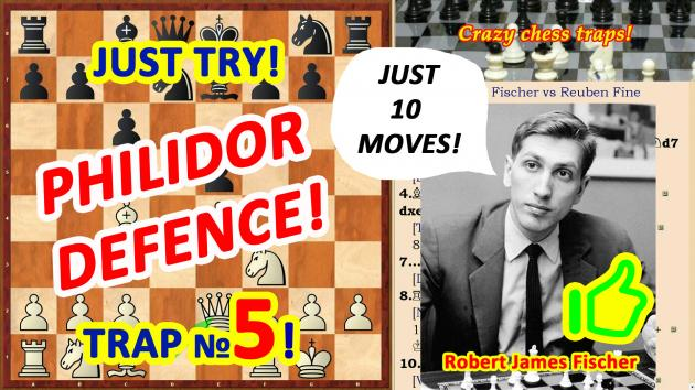 Bobby Fisher's Trap! or how to WIN in the chess game in 10 MOVES!