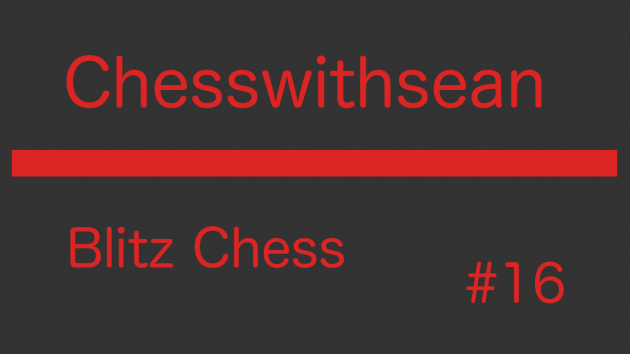 Blitz chess game #16!