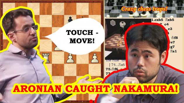 "Aronian caught Nakamura on the chess rule ""touch - move!"""