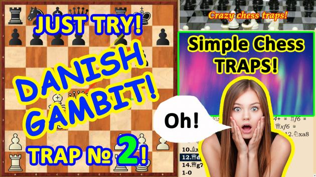 """Two simple chess traps in the opening """"Danish Gambit"""""""