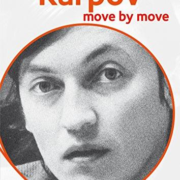 Karpov - Move by Move : Quick review